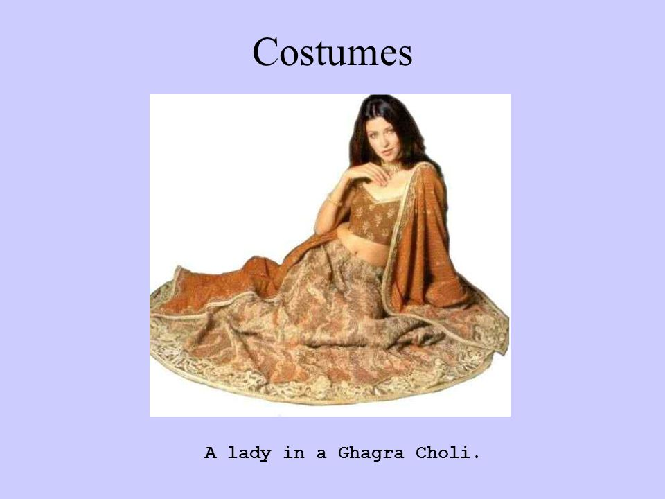 Costumes A lady in a Ghagra Choli.