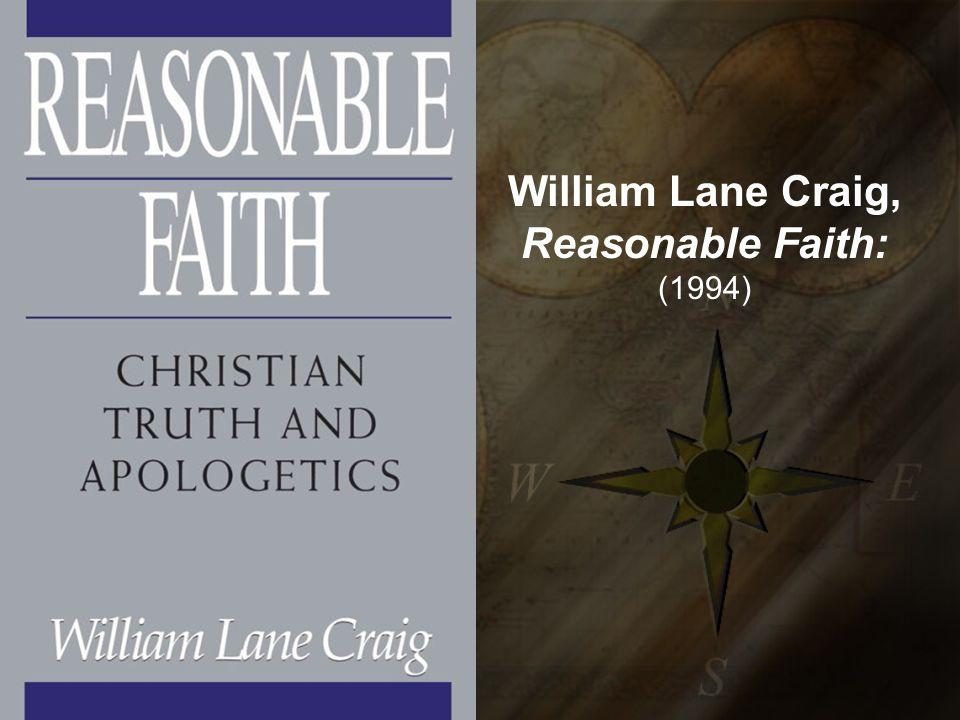 William Lane Craig, Reasonable Faith: (1994)