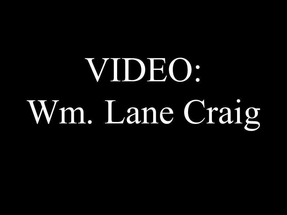 VIDEO: Wm. Lane Craig