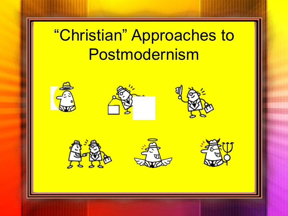 Christian Approaches to Postmodernism
