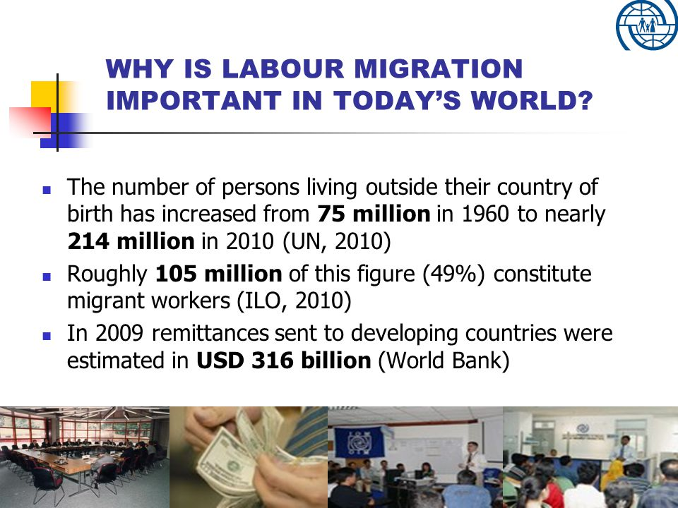 WHY IS LABOUR MIGRATION IMPORTANT IN TODAY'S WORLD.