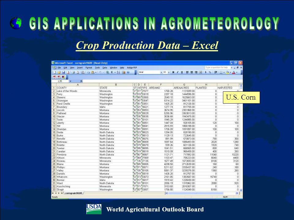 World Agricultural Outlook Board Crop Production Data – Excel U.S. Corn