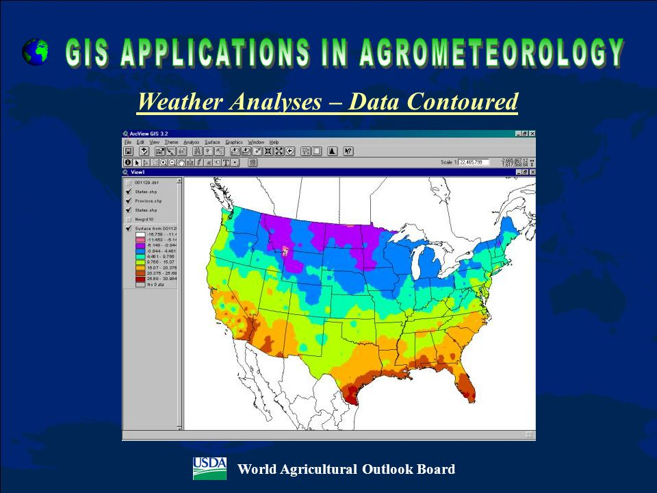 World Agricultural Outlook Board Weather Analyses – Data Contoured