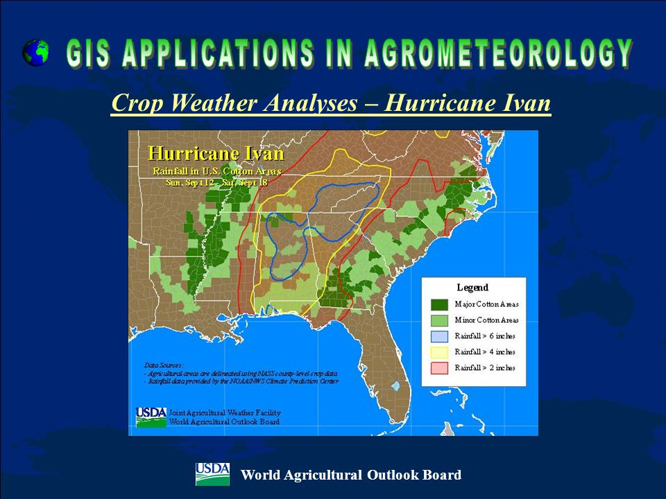 World Agricultural Outlook Board Crop Weather Analyses – Hurricane Ivan