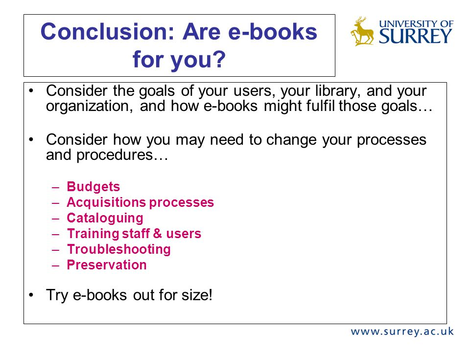 Conclusion: Are e-books for you.