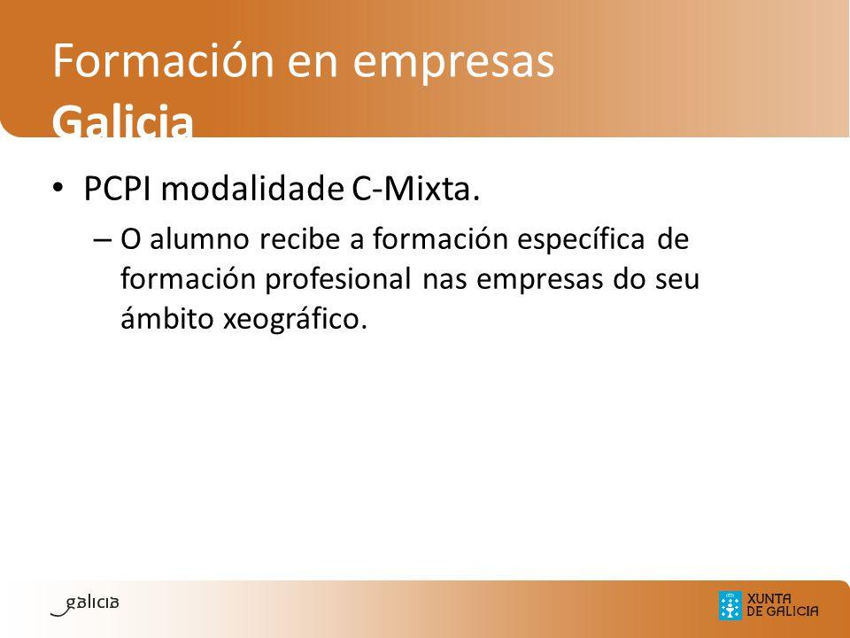 Formación en empresas Galicia PCPI modalidade C-Mixta. – O alumno recibe a formación específica de formación profesional nas empresas do seu ámbito xe