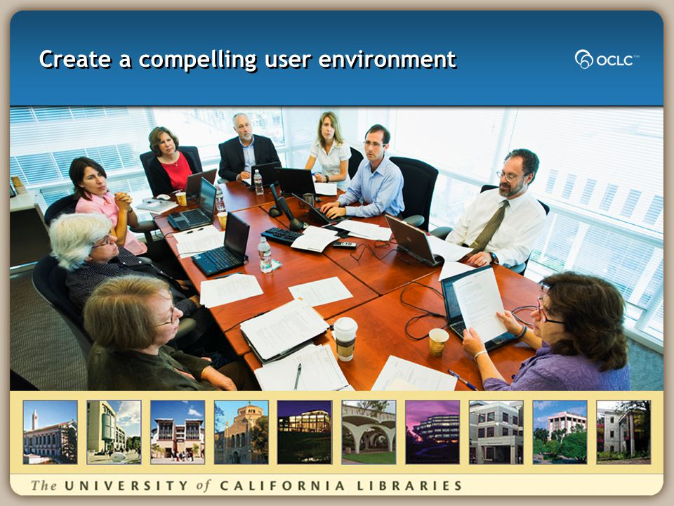 Create a compelling user environment