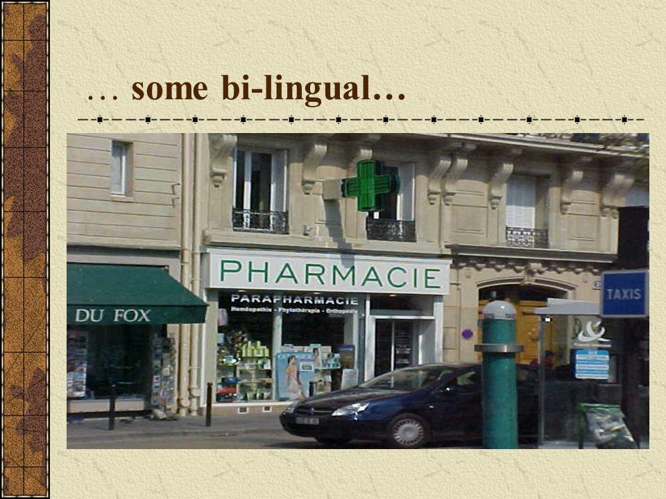 … some bi-lingual…