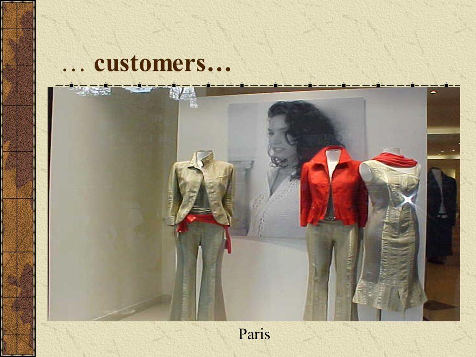 … customers… Paris