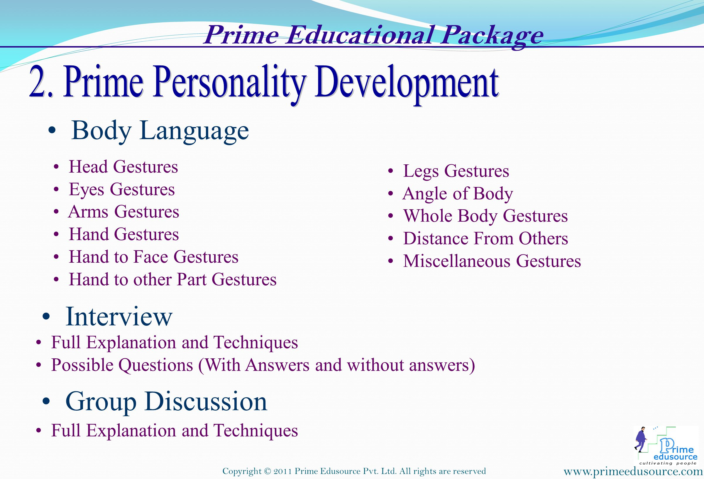 www.primeedusource.com Copyright © 2011 Prime Edusource Pvt.