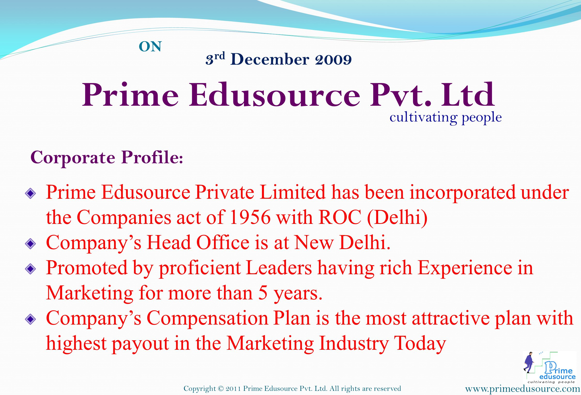 3 rd December 2009 ON Prime Edusource Pvt.