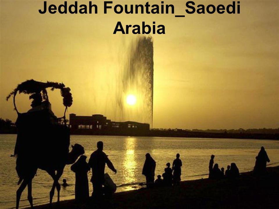 Jeddah Fountain_Saoedi Arabia