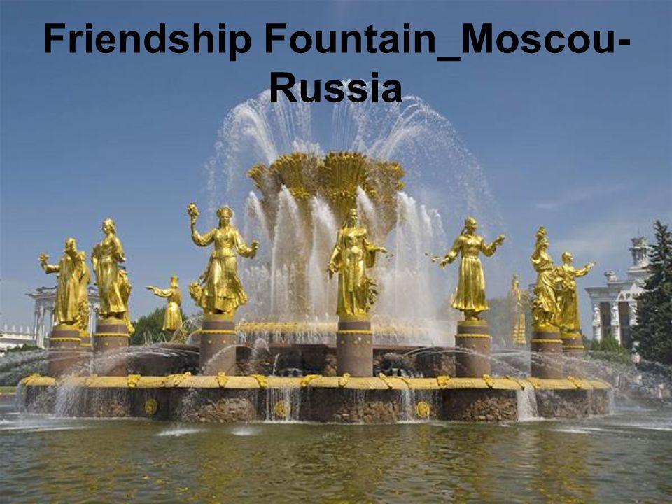 Friendship Fountain_Moscou- Russia
