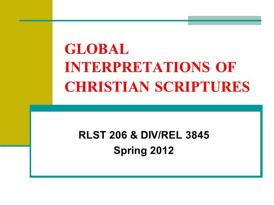 Why study Global Interpretations.