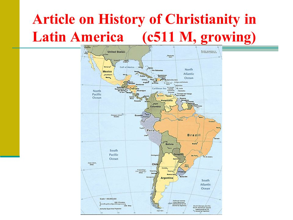 Article on History of Christianity in Latin America (c511 M, growing)