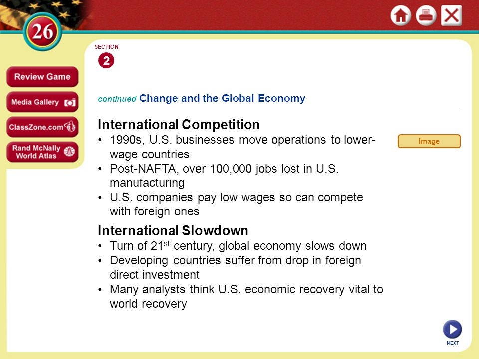 continued Change and the Global Economy International Competition 1990s, U.S.