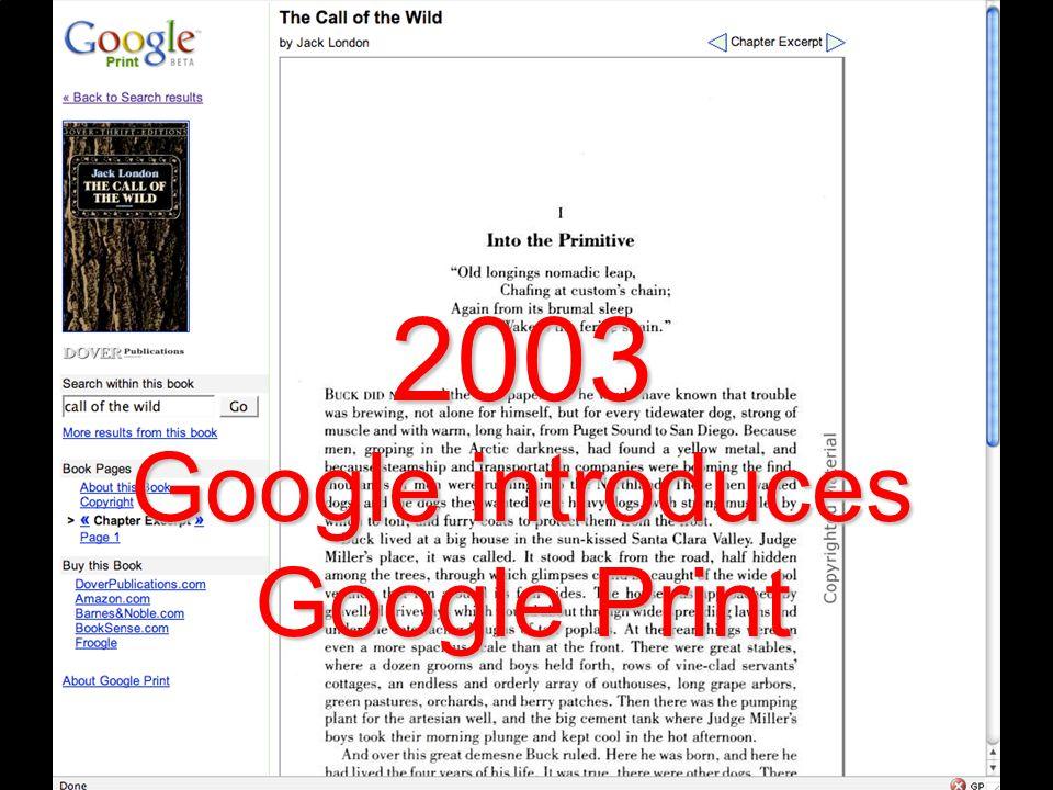 2003 Google introduces Google Print