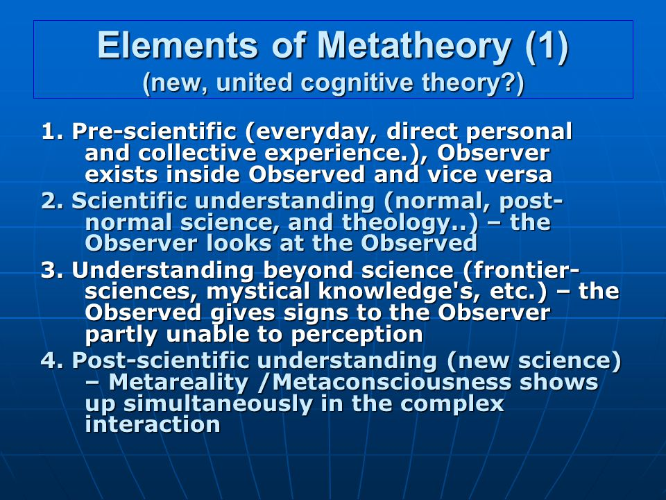 Elements of Metatheory (1) (new, united cognitive theory ) 1.