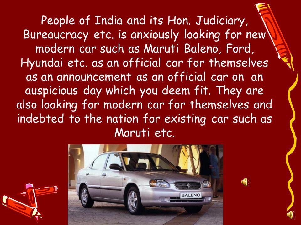 People of India and its Hon.Judiciary, Bureaucracy etc.