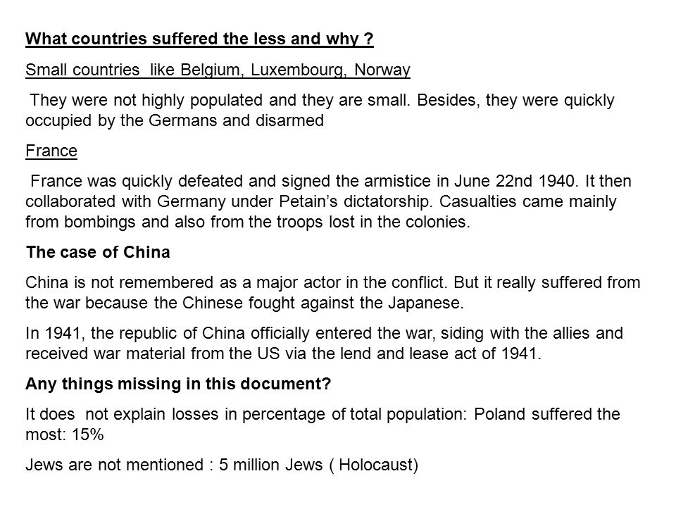 What countries suffered the less and why .