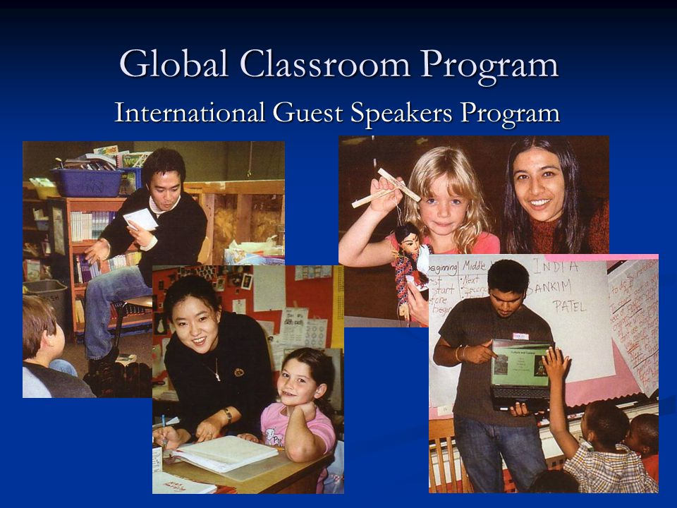 Global Classroom Program International Guest Speakers Program