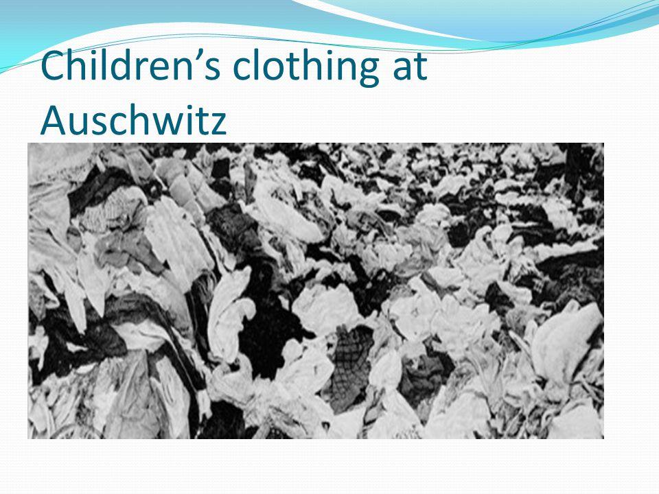 Children's clothing at Auschwitz