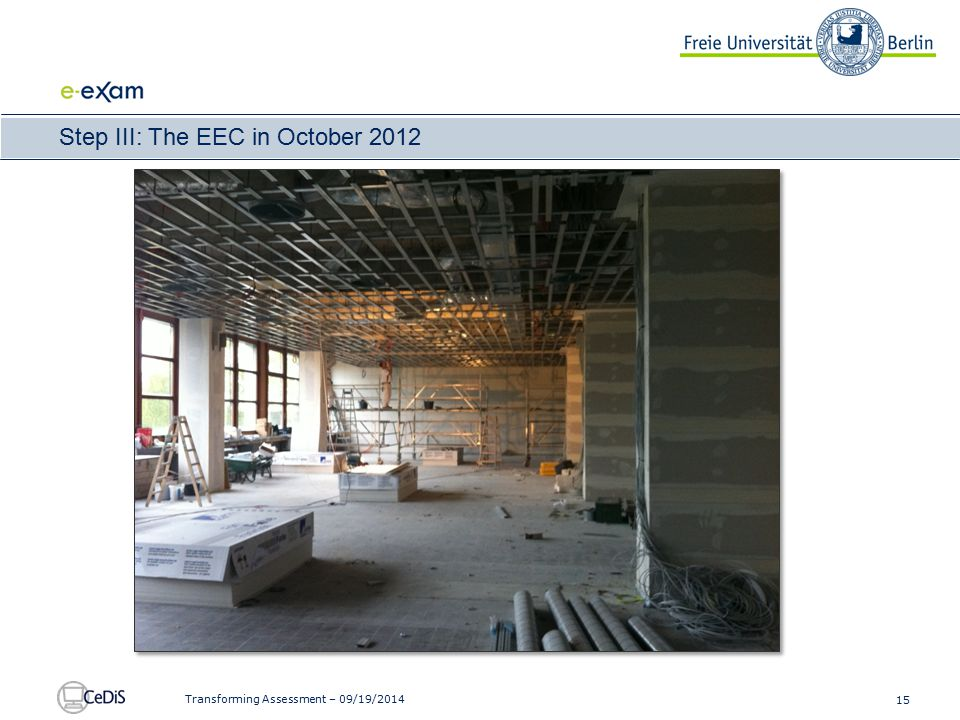15 Transforming Assessment – 09/19/2014 Step III: The EEC in October 2012