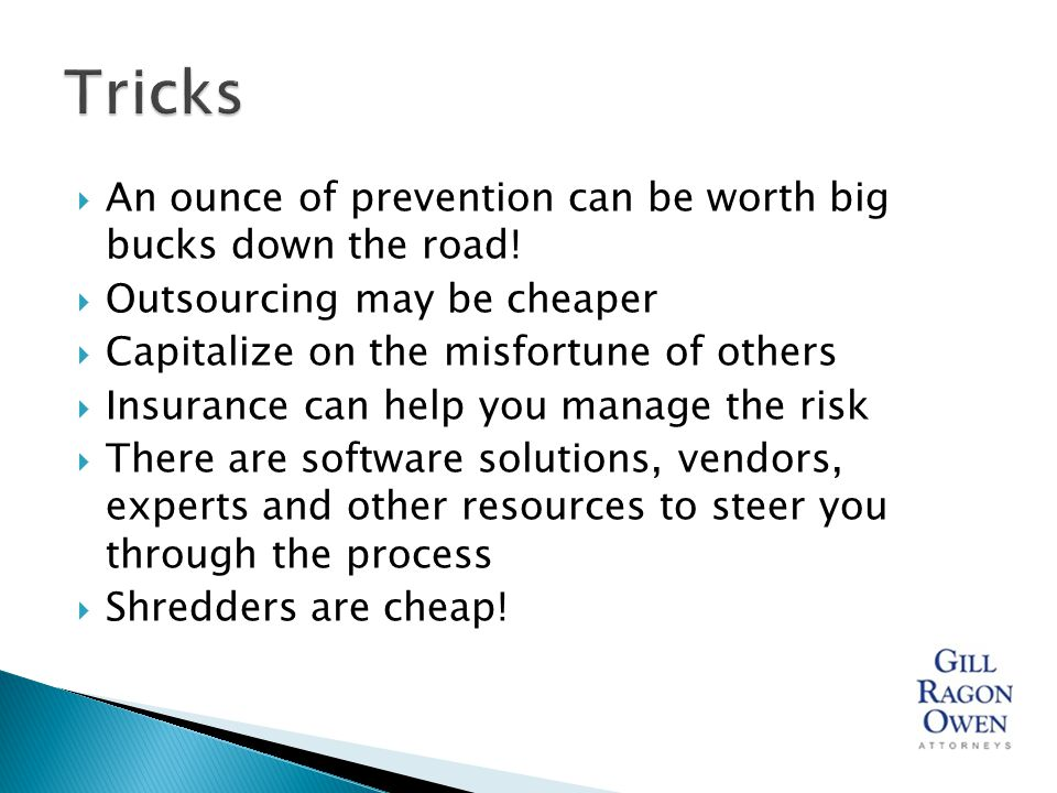  An ounce of prevention can be worth big bucks down the road.