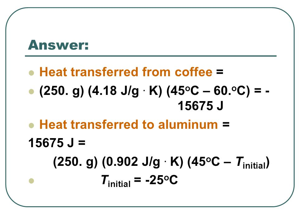 Molar Heat Capacity… Another way to express the capacity of a substance to absorb heat is to give its molar heat capacity.