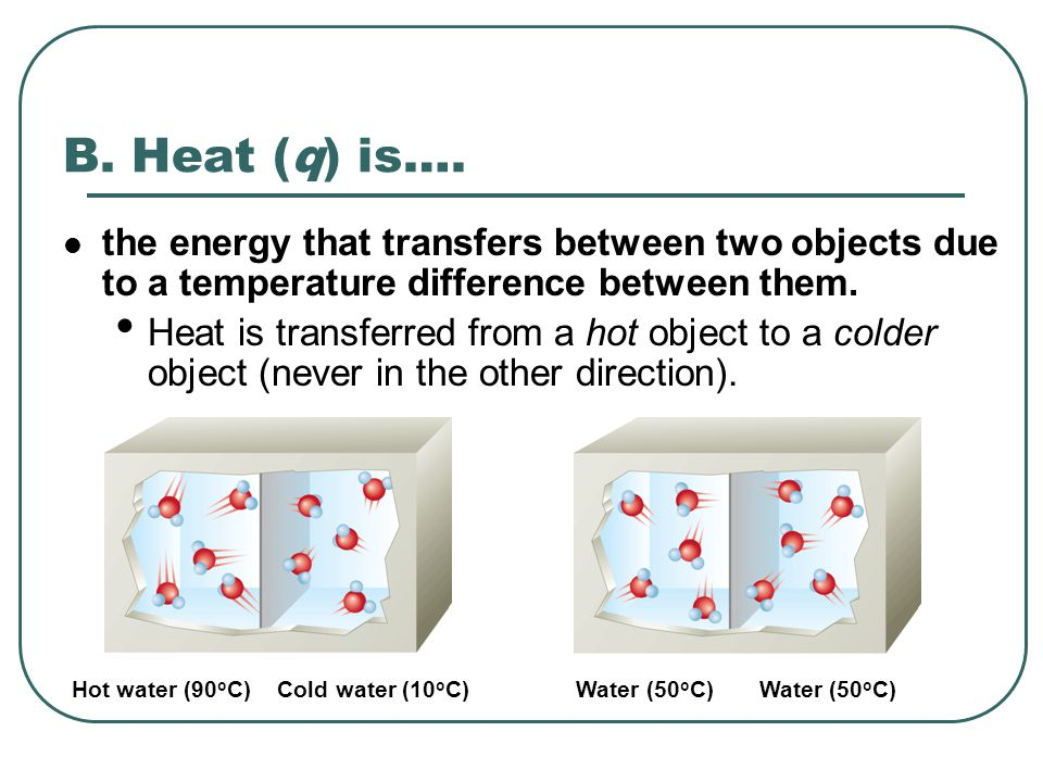 Heat vs.Temperature - Question: Which represents more heat.
