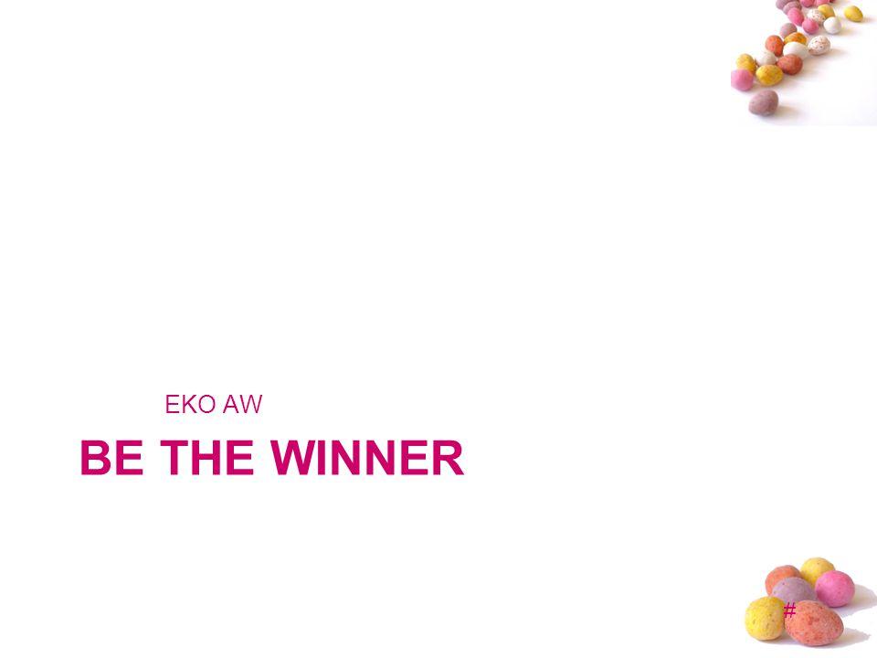 # BE THE WINNER EKO AW
