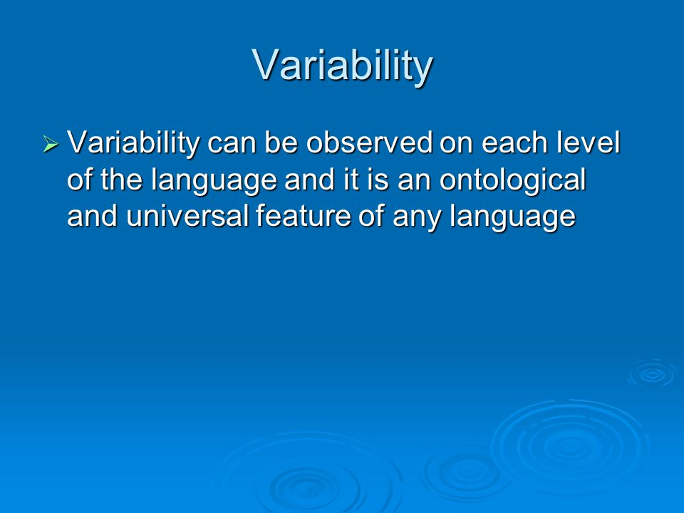Variant  The variable unit is understood as a model or norm.