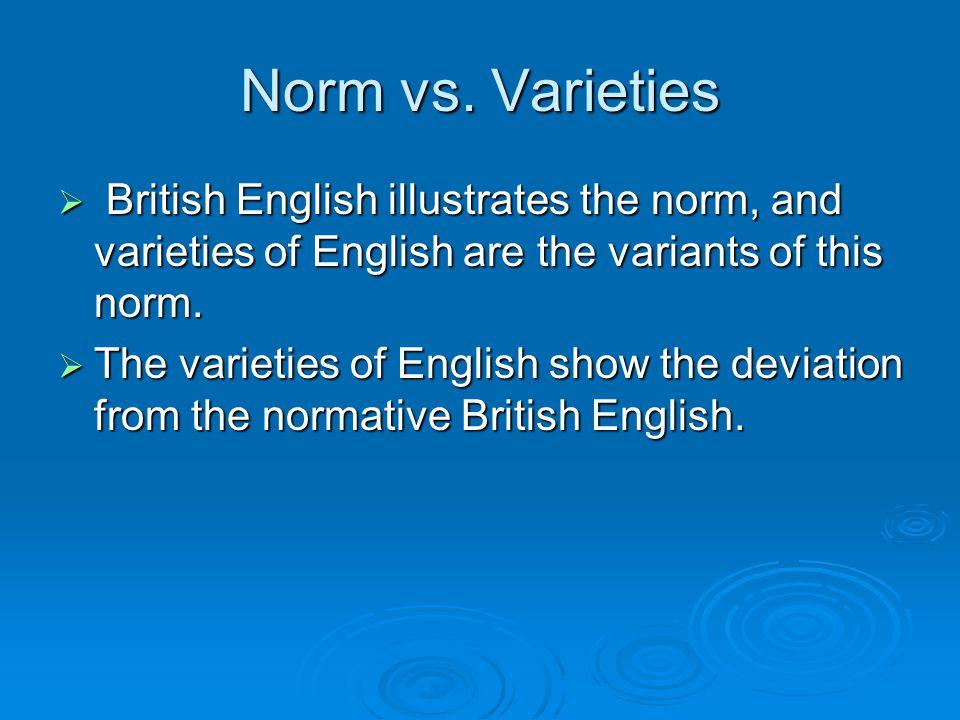 Norm vs.
