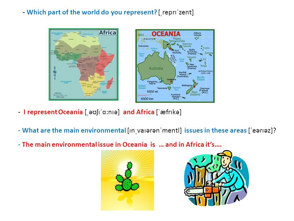 - Which part of the world do you represent.