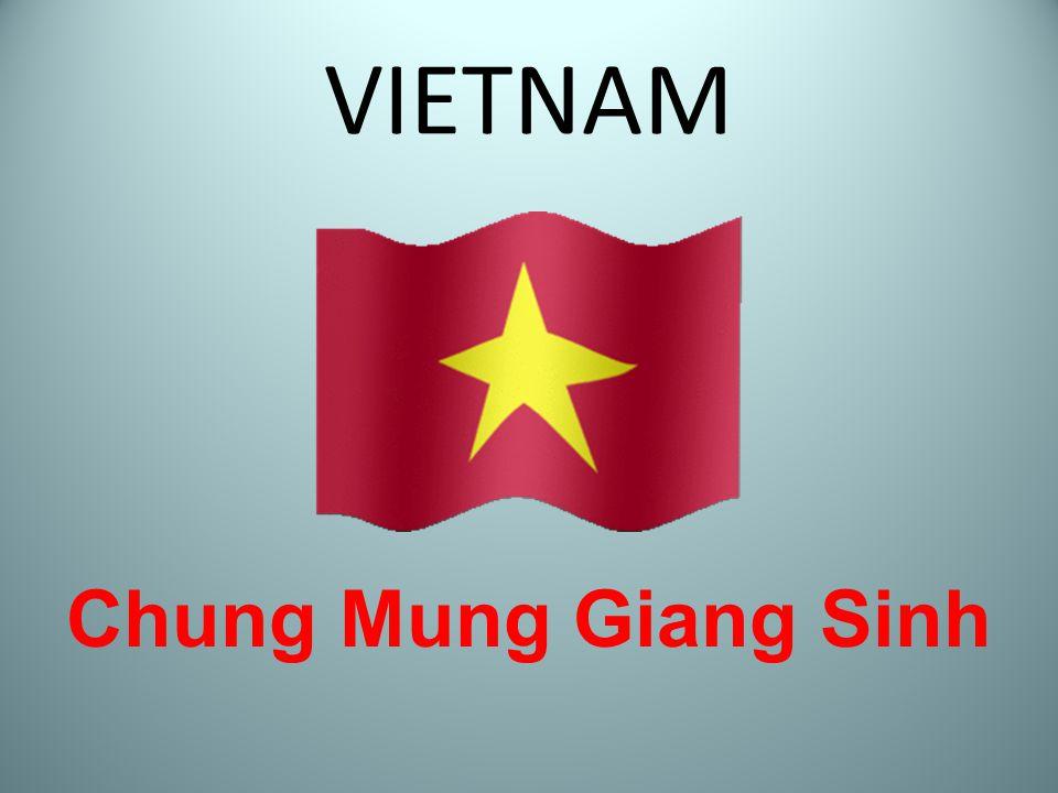 VIETNAM Chung Mung Giang Sinh