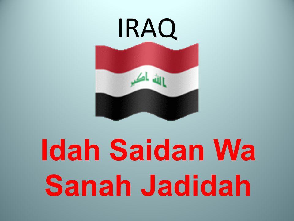 IRAQ Idah Saidan Wa Sanah Jadidah