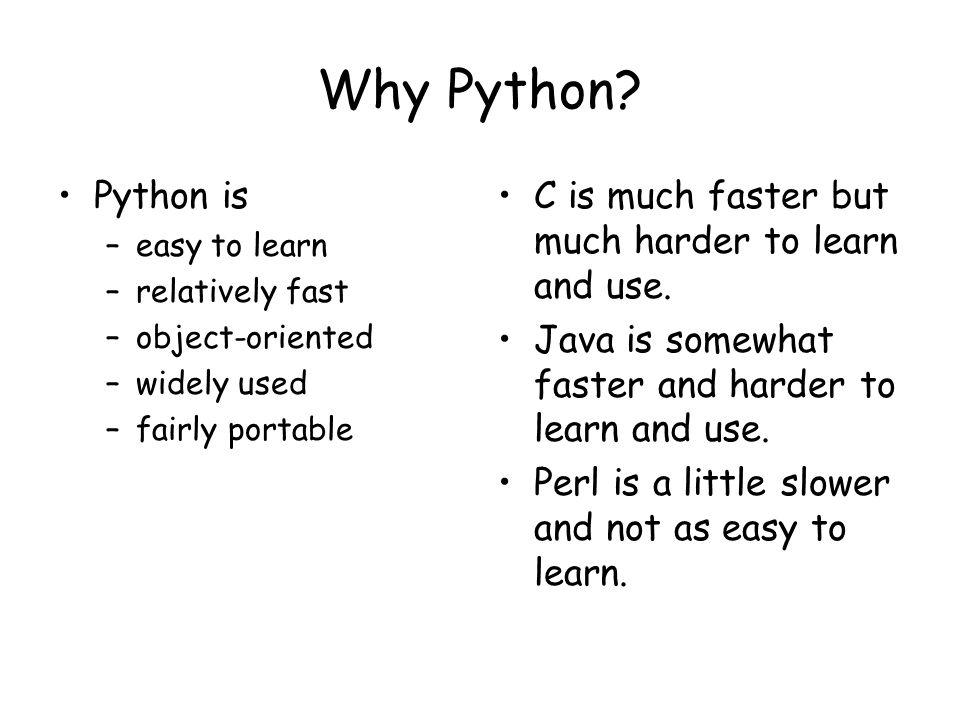 Why Python.