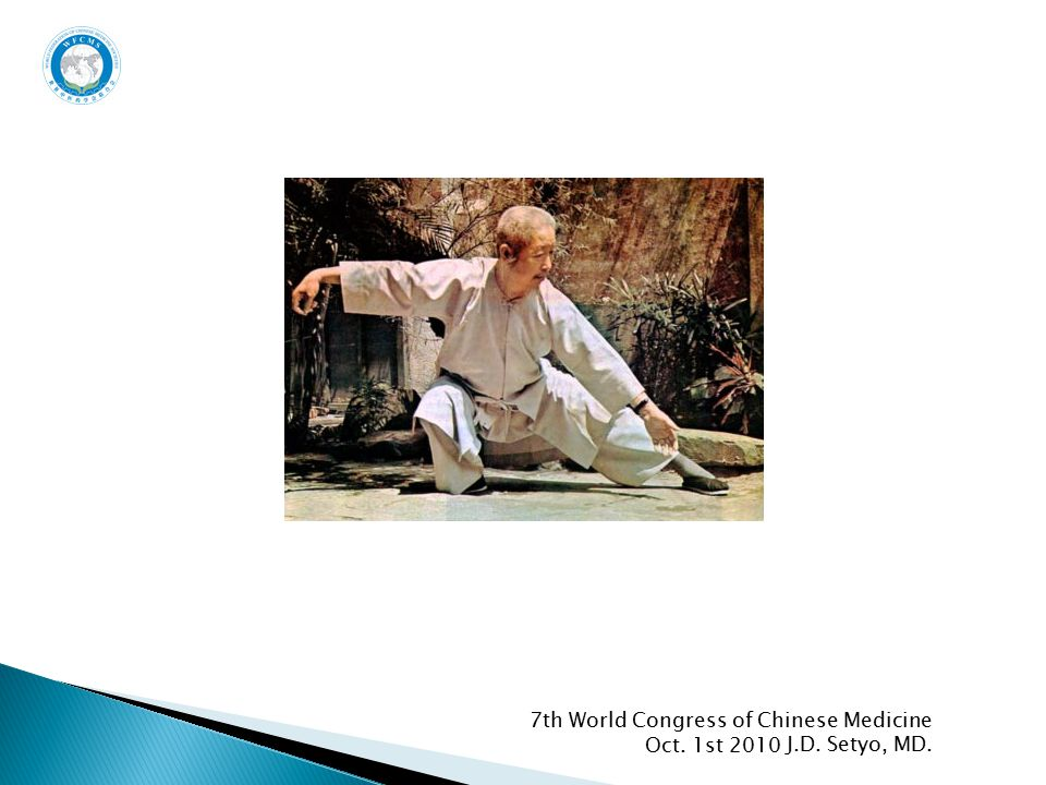 Oct. 1st 2010 7th World Congress of Chinese Medicine J.D. Setyo, MD.