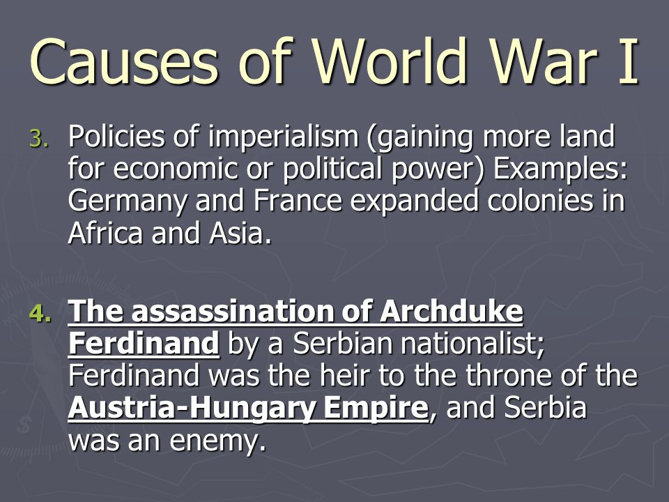 Causes of World War I 3.