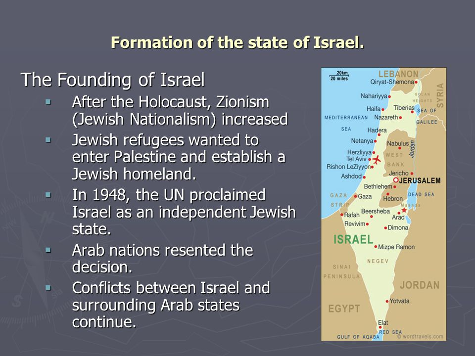 Formation of the state of Israel.