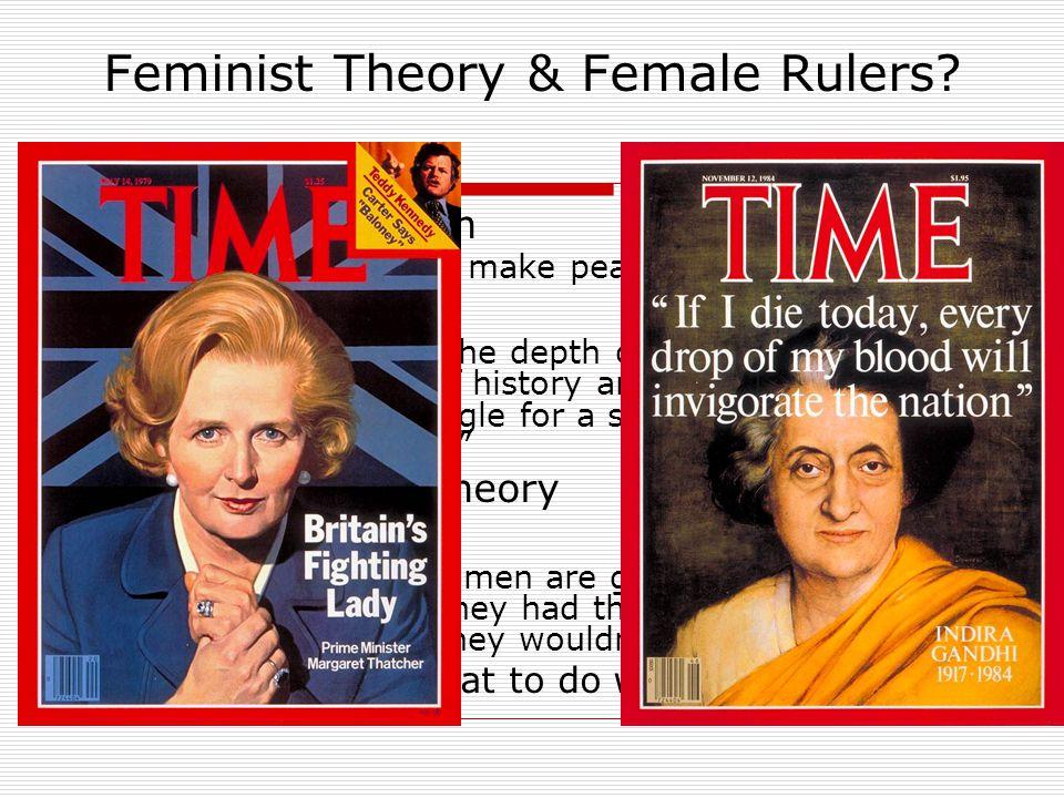 Feminist Theory & Female Rulers.