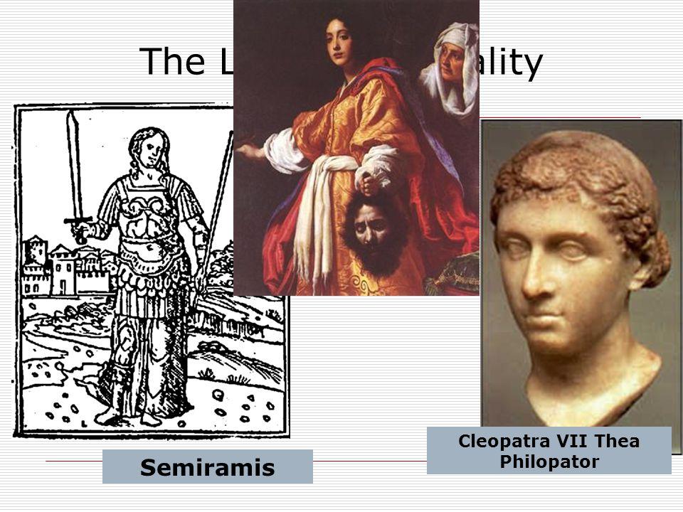 The Legends & Reality Semiramis Cleopatra VII Thea Philopator