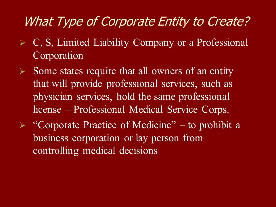 What Type of Corporate Entity to Create.