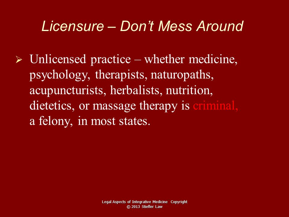 Scope of Practice (Boundaries)   Licensed non-MD providers who exceed their scope of practice can be prosecuted for the unlicensed practice of medicine.