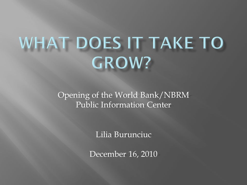 Opening of the World Bank/NBRM Public Information Center Lilia Burunciuc December 16, 2010