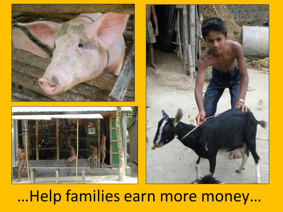 …Help families earn more money…