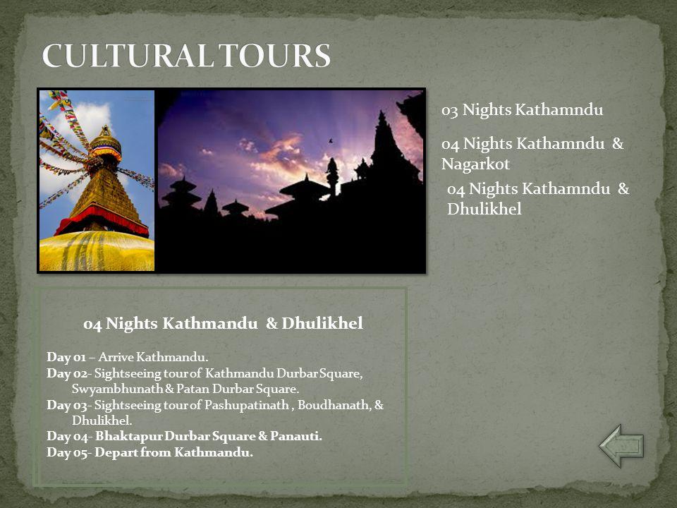 03 Nights Kathmandu Day 01 – Arrive Kathmandu. Day 02- Sightseeing tour of Kathmandu Durbar Square, Swyambhunath & Patan Durbar Square. Day 03- Sights