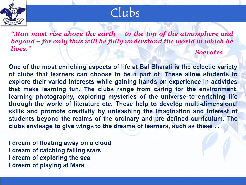 """Clubs """"Man must rise above the earth – to the top of the atmosphere and beyond – for only thus will he fully understand the world in which he lives."""""""