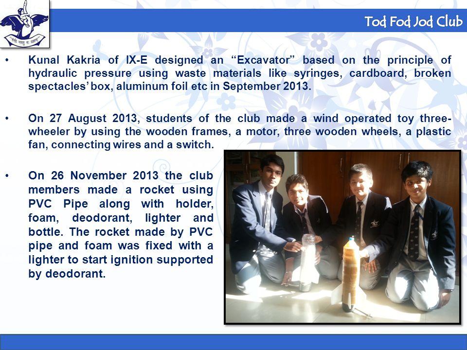 "Formula 1 Club Kunal Kakria of IX-E designed an ""Excavator"" based on the principle of hydraulic pressure using waste materials like syringes, cardboar"