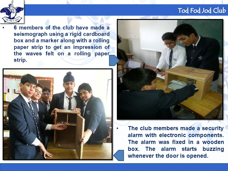 Formula 1 Club 6 members of the club have made a seismograph using a rigid cardboard box and a marker along with a rolling paper strip to get an impre